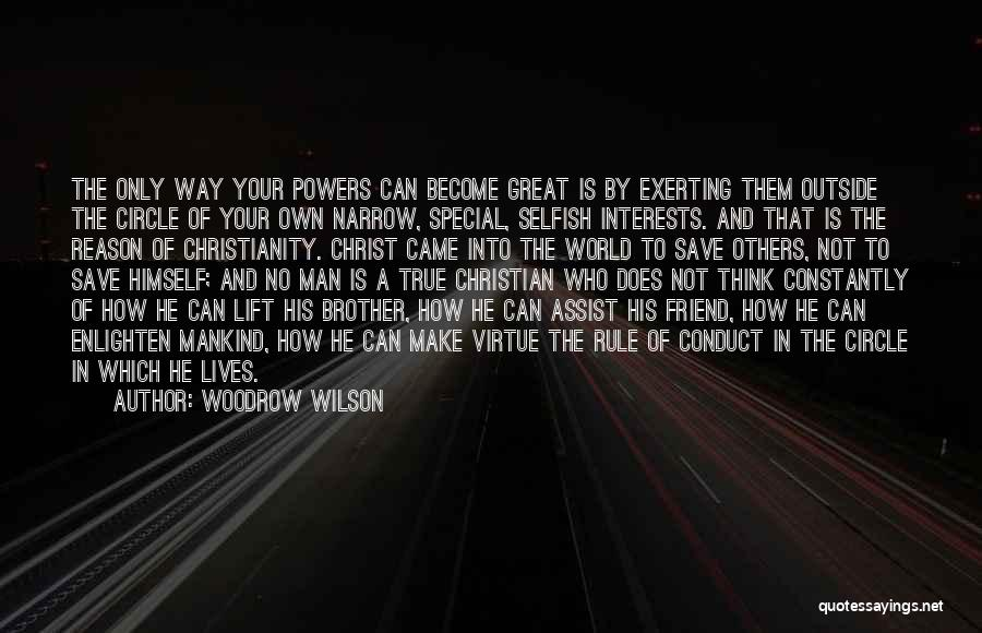 That Special Friend Quotes By Woodrow Wilson