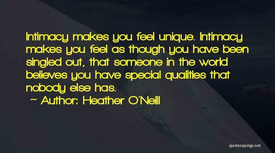That Special Someone Makes You Feel Quotes By Heather O'Neill