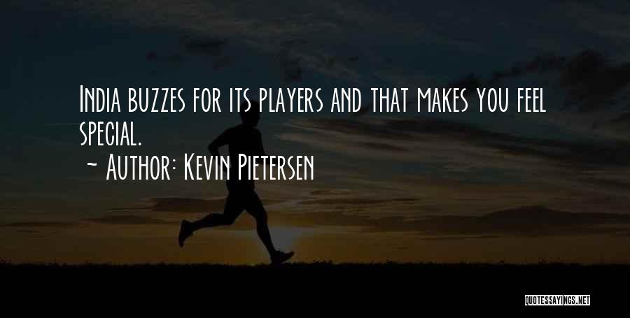 That Special Someone Makes You Feel Quotes By Kevin Pietersen