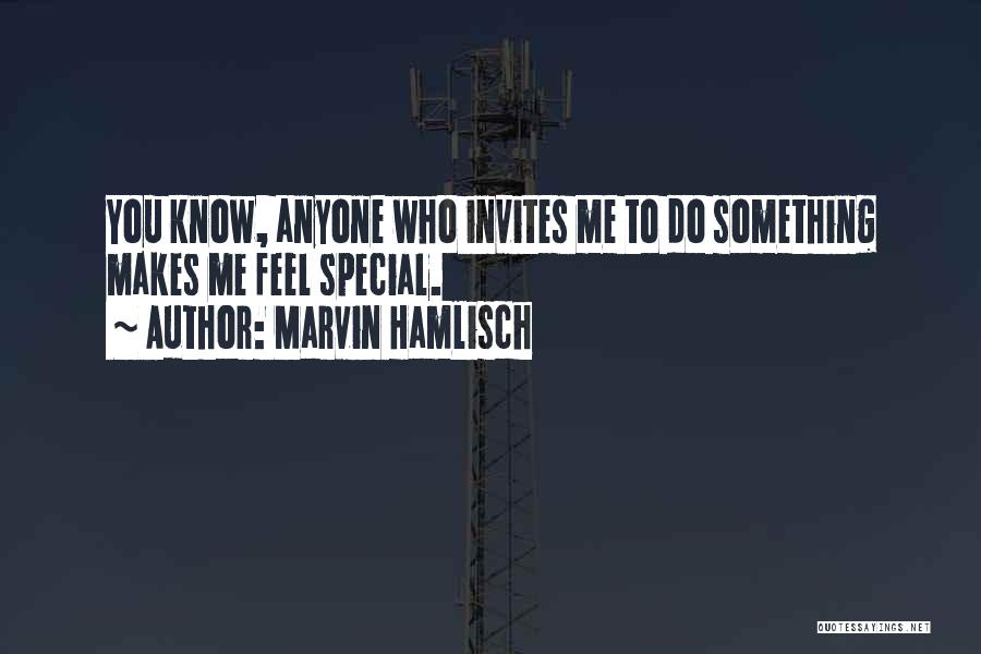 That Special Someone Makes You Feel Quotes By Marvin Hamlisch