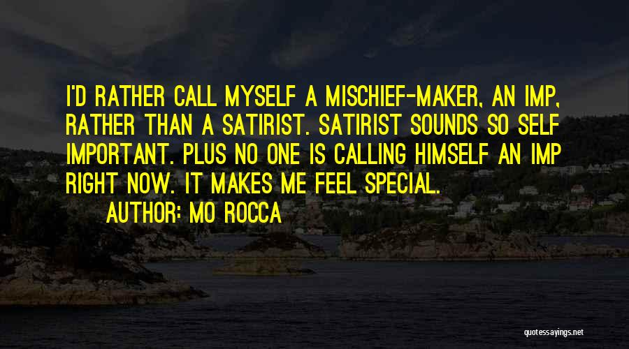 That Special Someone Makes You Feel Quotes By Mo Rocca