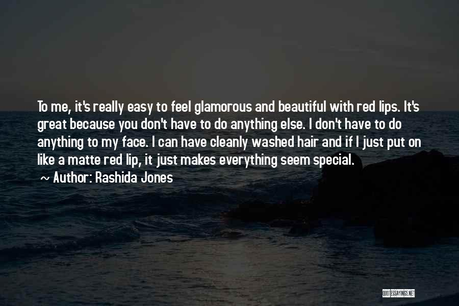 That Special Someone Makes You Feel Quotes By Rashida Jones
