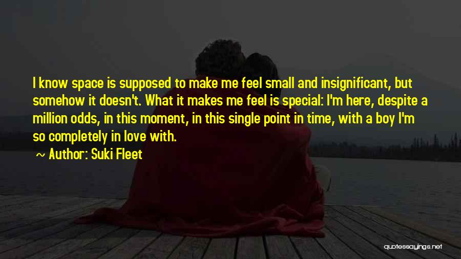 That Special Someone Makes You Feel Quotes By Suki Fleet