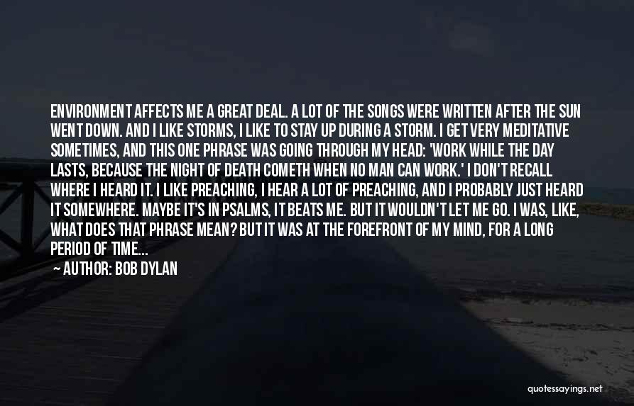 That Was A Great Day Quotes By Bob Dylan