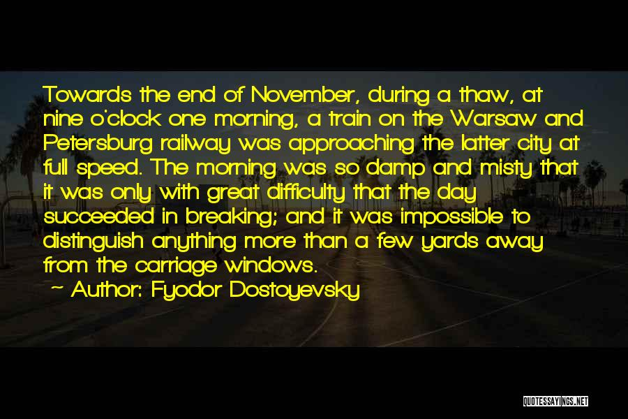 That Was A Great Day Quotes By Fyodor Dostoyevsky