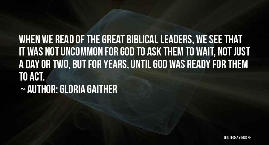That Was A Great Day Quotes By Gloria Gaither
