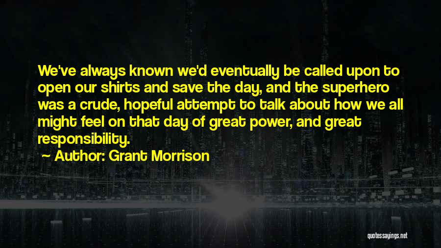 That Was A Great Day Quotes By Grant Morrison