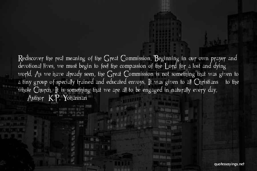 That Was A Great Day Quotes By K.P. Yohannan