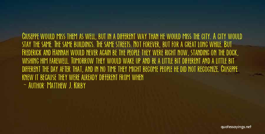 That Was A Great Day Quotes By Matthew J. Kirby