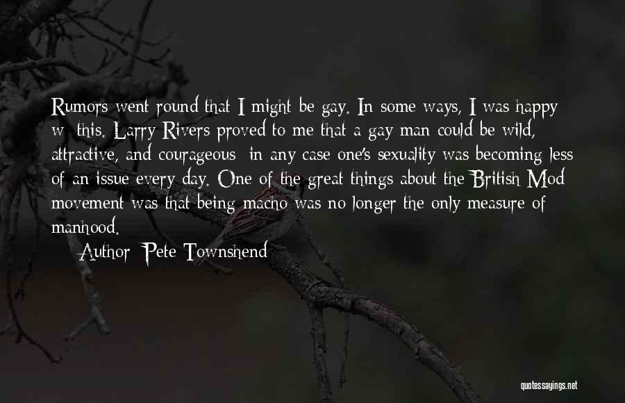 That Was A Great Day Quotes By Pete Townshend
