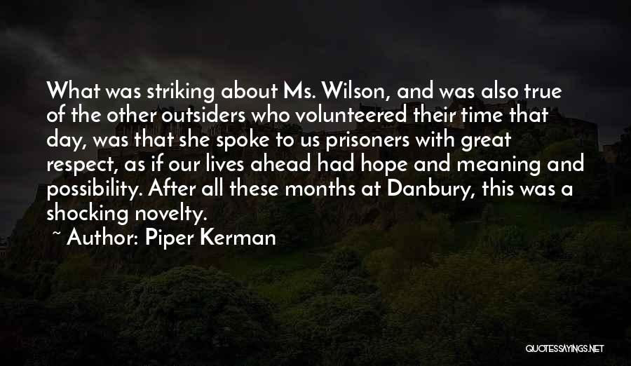 That Was A Great Day Quotes By Piper Kerman