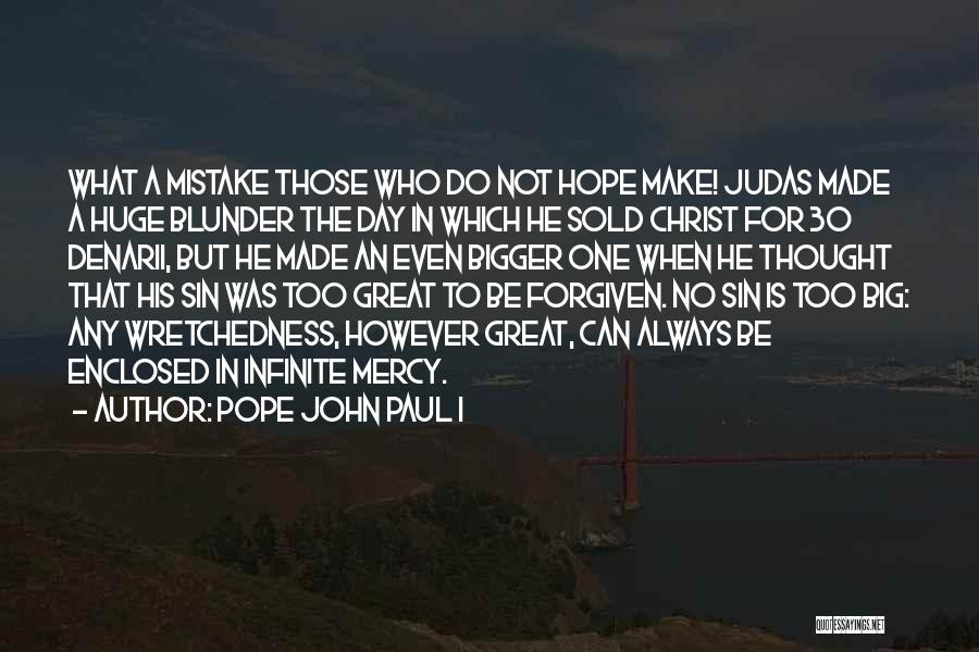 That Was A Great Day Quotes By Pope John Paul I