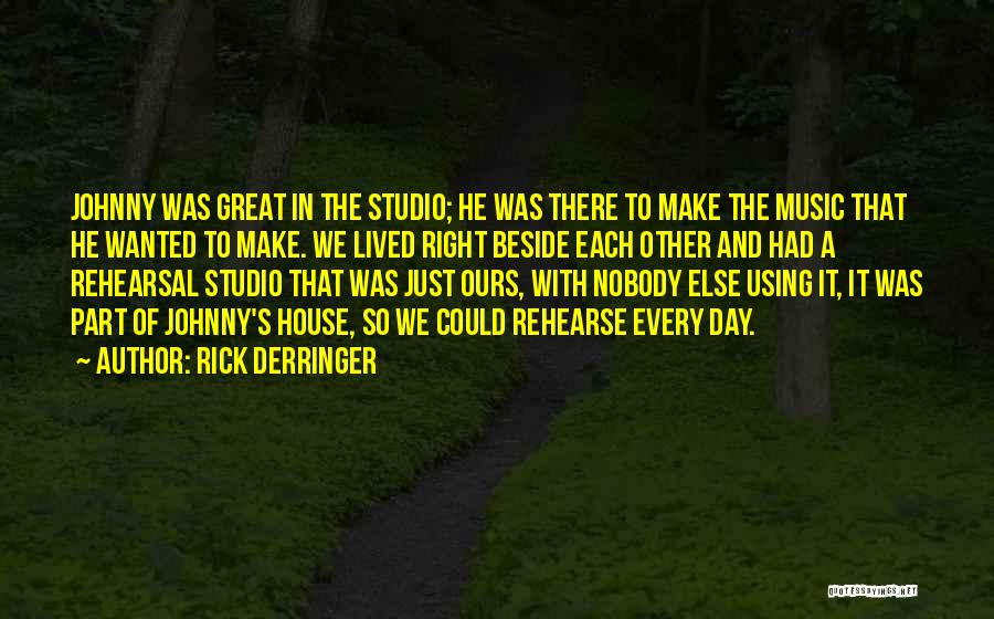 That Was A Great Day Quotes By Rick Derringer