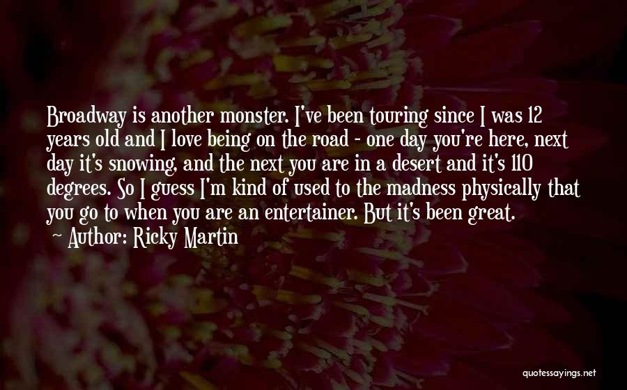 That Was A Great Day Quotes By Ricky Martin