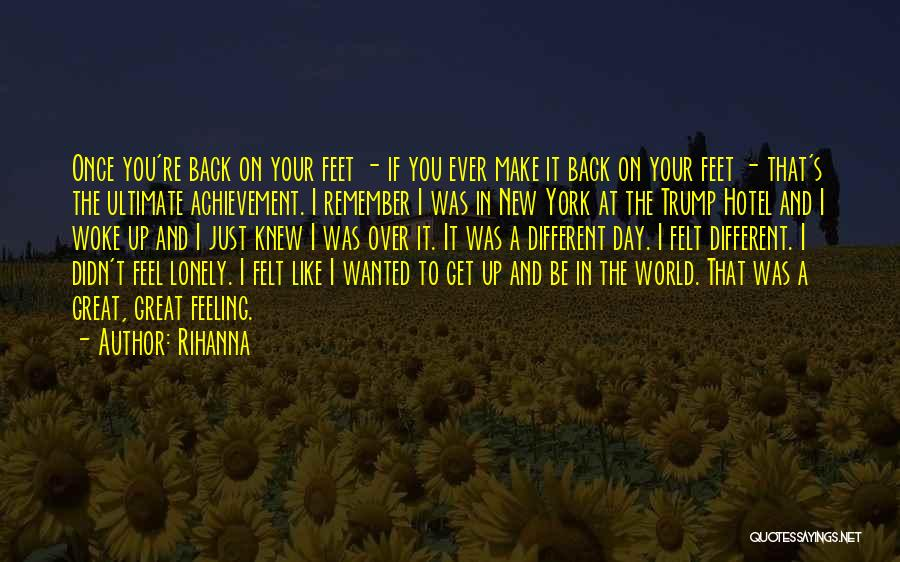 That Was A Great Day Quotes By Rihanna