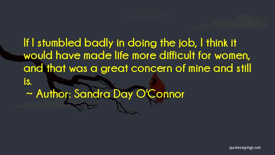 That Was A Great Day Quotes By Sandra Day O'Connor