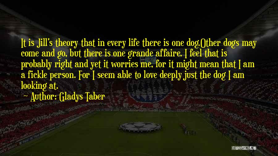 That's Just Me Quotes By Gladys Taber