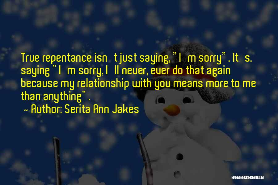 That's Just Me Quotes By Serita Ann Jakes
