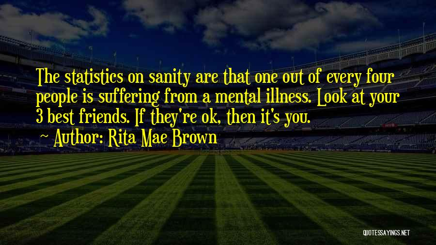 The 3 Best Friends Quotes By Rita Mae Brown