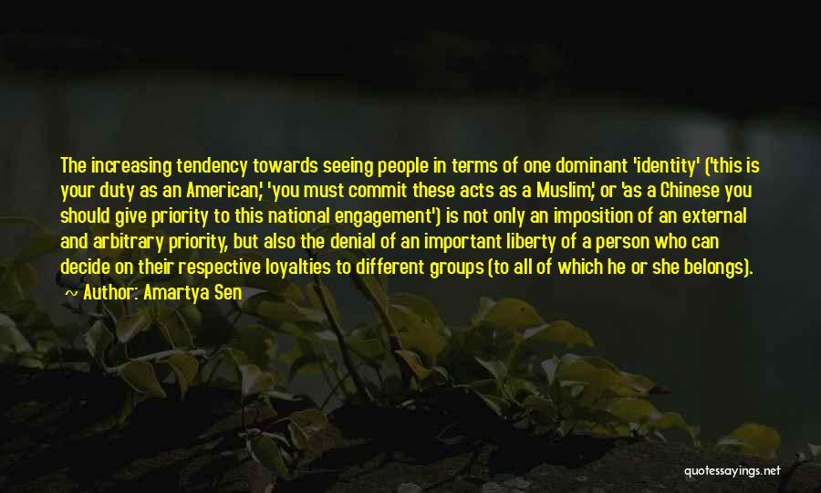 The American Identity Quotes By Amartya Sen