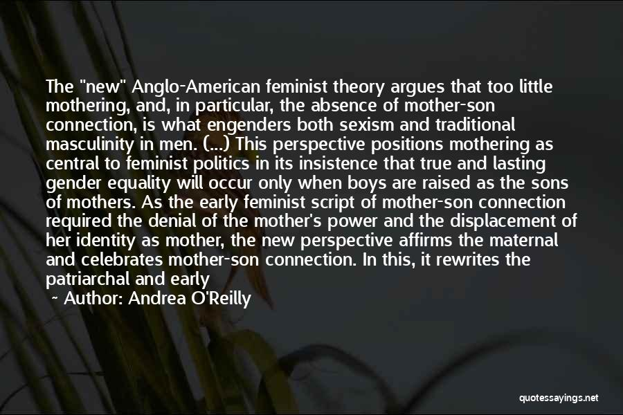 The American Identity Quotes By Andrea O'Reilly