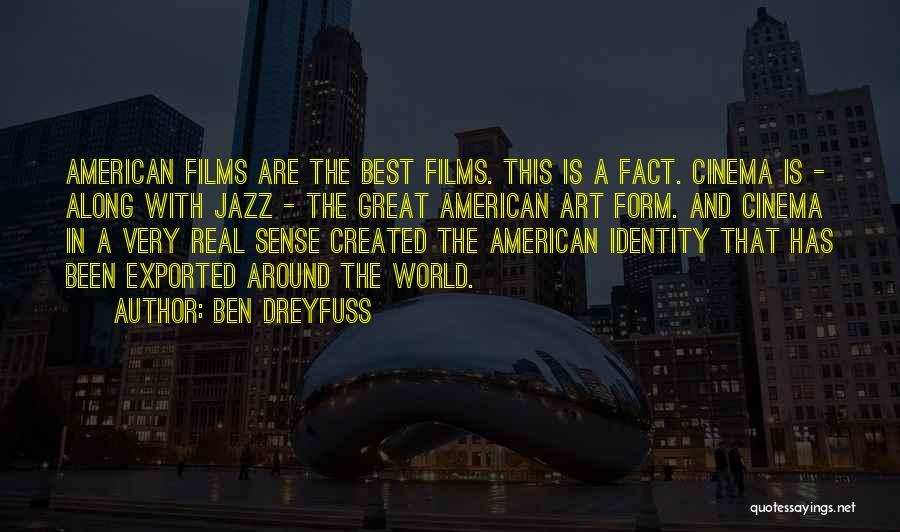 The American Identity Quotes By Ben Dreyfuss
