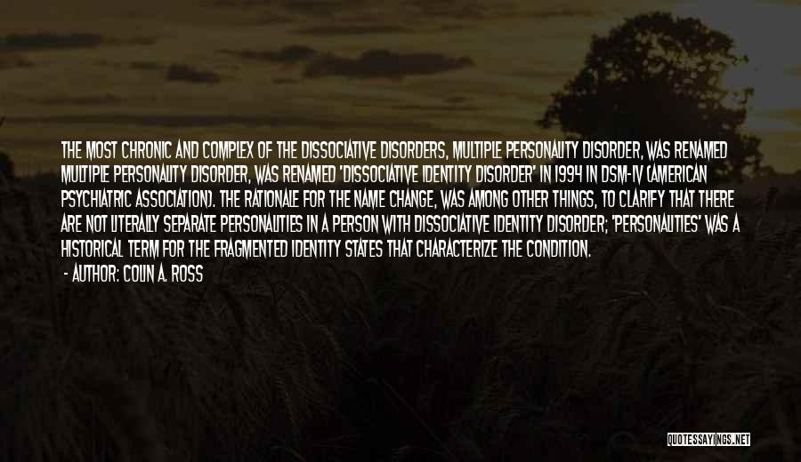 The American Identity Quotes By Colin A. Ross