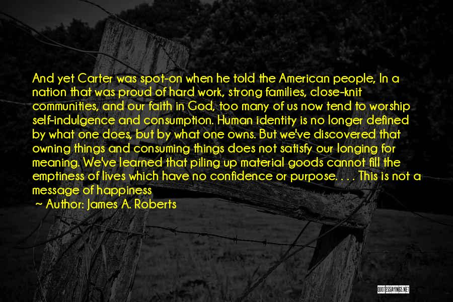 The American Identity Quotes By James A. Roberts