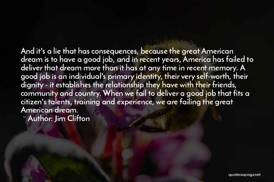 The American Identity Quotes By Jim Clifton