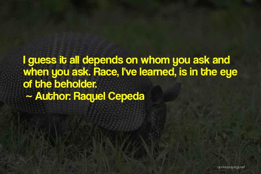 The American Identity Quotes By Raquel Cepeda