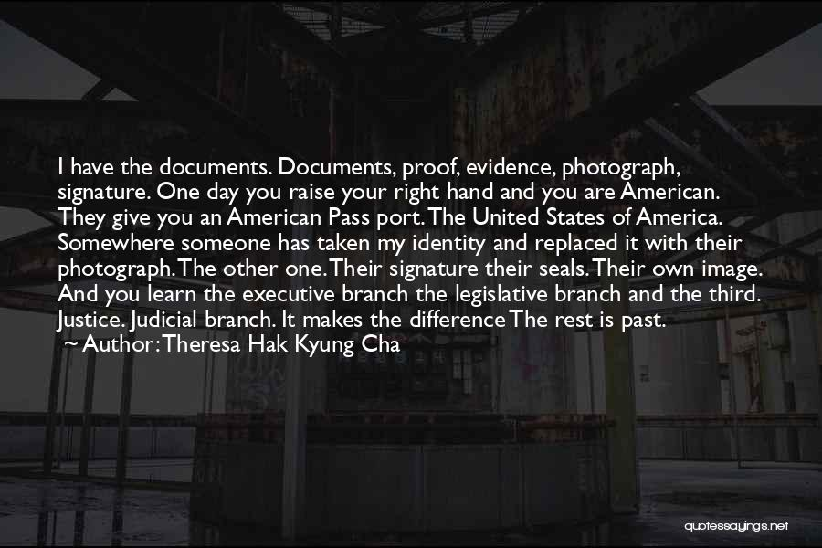 The American Identity Quotes By Theresa Hak Kyung Cha