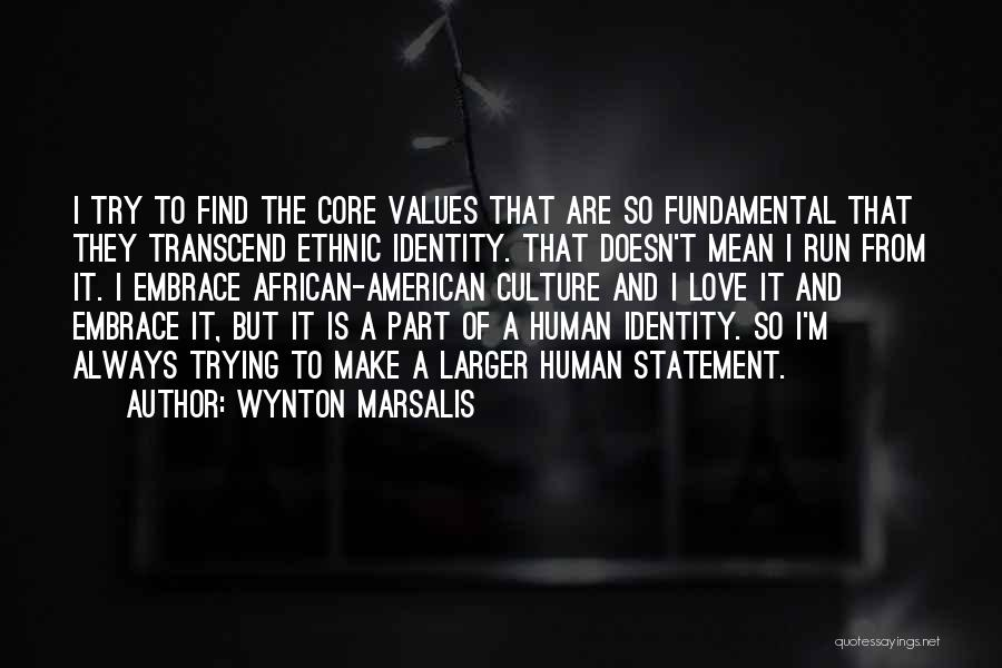 The American Identity Quotes By Wynton Marsalis