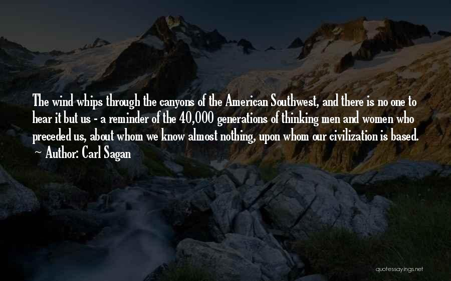 The American Southwest Quotes By Carl Sagan