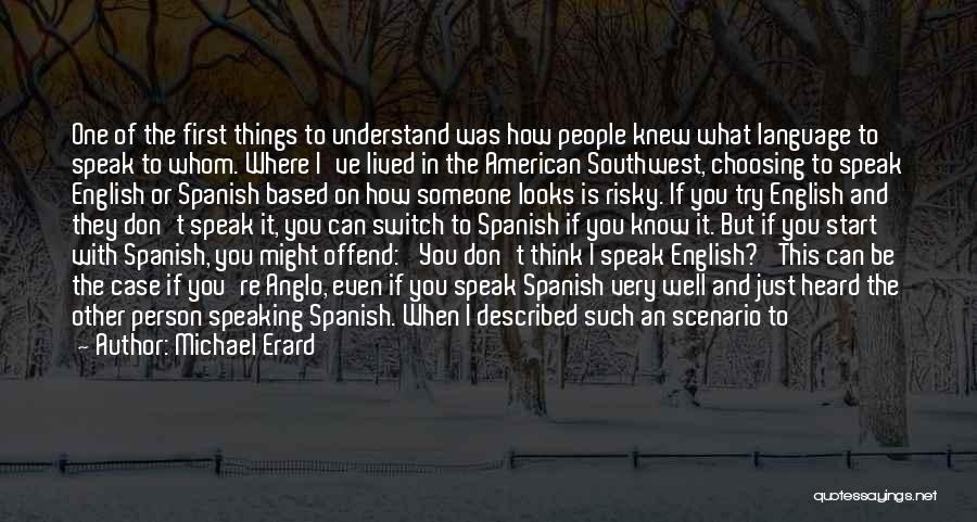 The American Southwest Quotes By Michael Erard