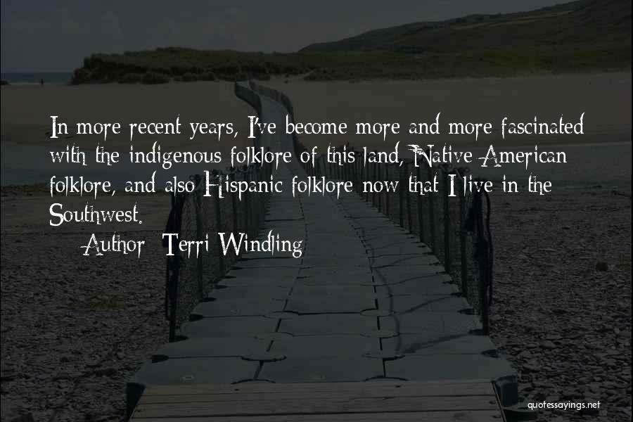 The American Southwest Quotes By Terri Windling