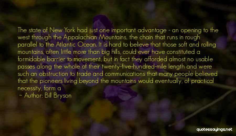 The Appalachian Mountains Quotes By Bill Bryson