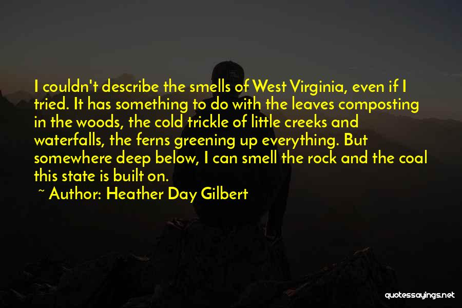 The Appalachian Mountains Quotes By Heather Day Gilbert