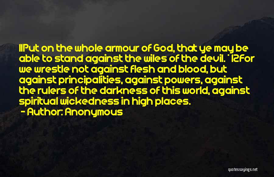 The Armour Of God Quotes By Anonymous