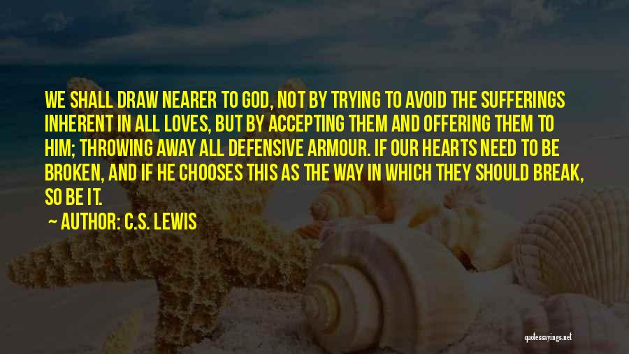 The Armour Of God Quotes By C.S. Lewis