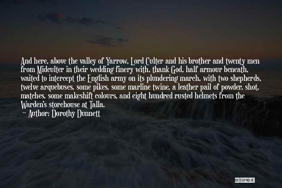 The Armour Of God Quotes By Dorothy Dunnett