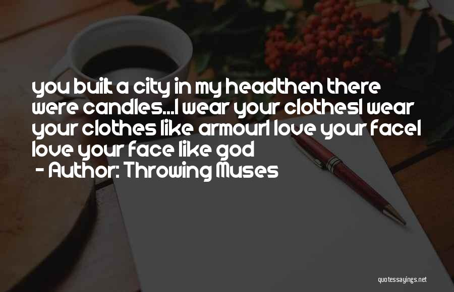 The Armour Of God Quotes By Throwing Muses