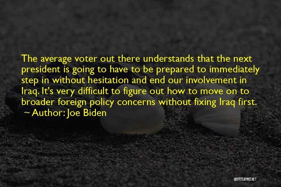 The Average Voter Quotes By Joe Biden
