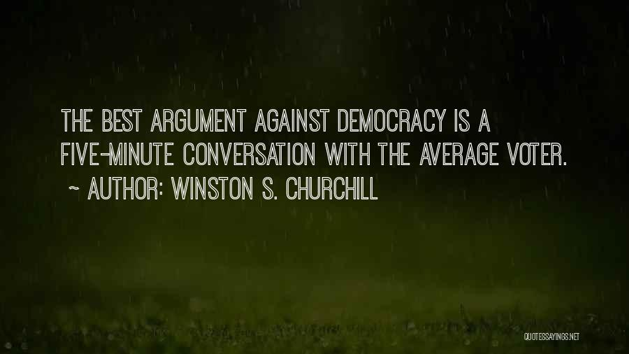 The Average Voter Quotes By Winston S. Churchill