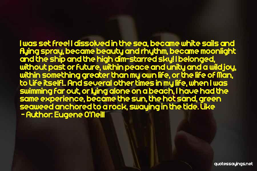 The Beach And Peace Quotes By Eugene O'Neill