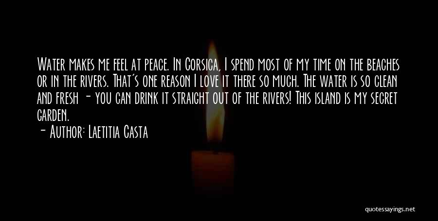 The Beach And Peace Quotes By Laetitia Casta