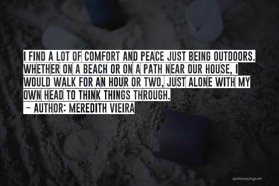 The Beach And Peace Quotes By Meredith Vieira