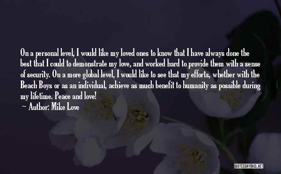 The Beach And Peace Quotes By Mike Love