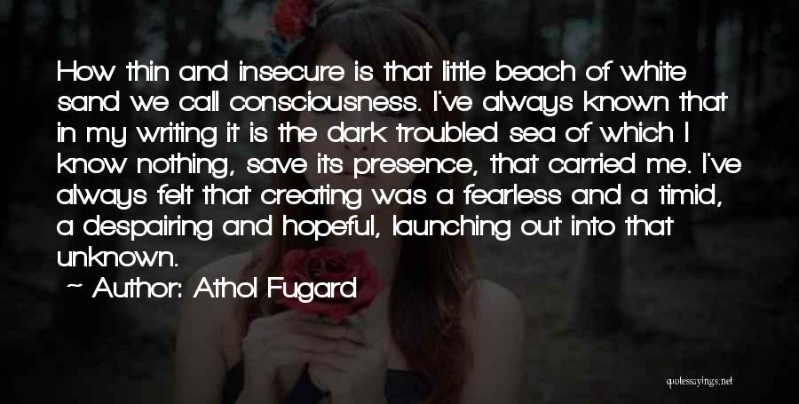 The Beach And Sand Quotes By Athol Fugard