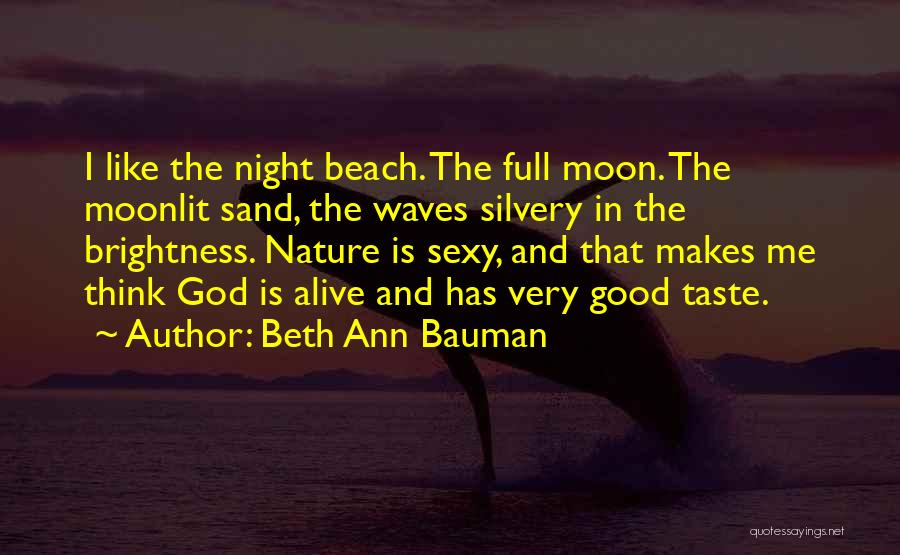 The Beach And Sand Quotes By Beth Ann Bauman