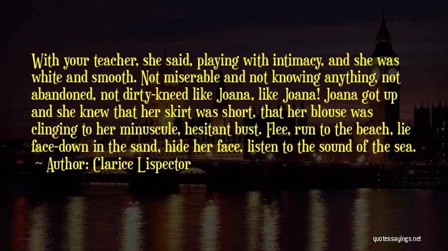 The Beach And Sand Quotes By Clarice Lispector